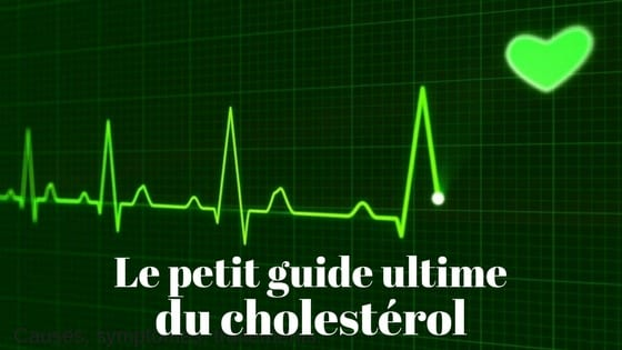 guide complet cholesterol